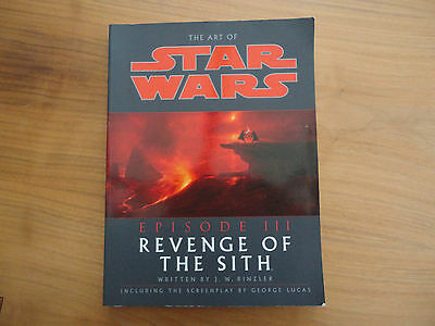 The Art of Star Wars Episode III: Revenge of the Sith by J. W. Rinzler...