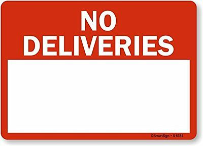 "SmartSign ""No Deliveries - Blank Space"", Plastic Sign, 10"" x 14"""