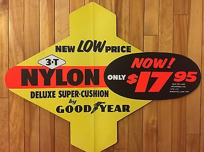 Vintage GOODYEAR Tires NYLON Deluxe Super Cushion Gas Station Die Cut Tire Sign