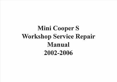 Mini Cooper S 2002-2006 Workshop Repair Manual