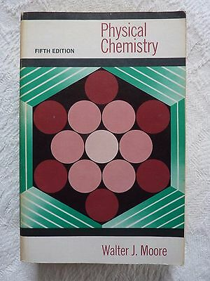 Physical Chemistry by Walter J Moore, paperback