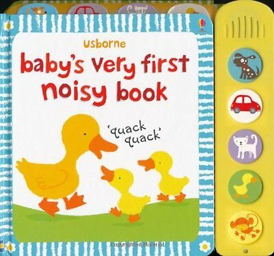 Baby's Very First Noisy Book : New : Board book : 9781409507826