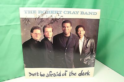 "The Robert Cray Band autographed album, ""Don't Be Afraid of the Dark"", signed"