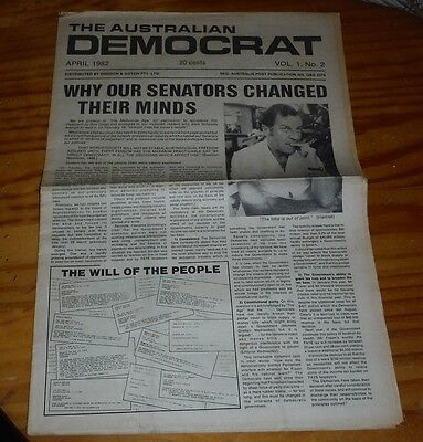 The Australian Democrat Magazine No 2 April 1982 anti Labor Party & Liberal