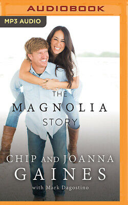 The Magnolia Story by Joanna Gaines and Chip Gaines (2016, MP3 CD, Unabridged)