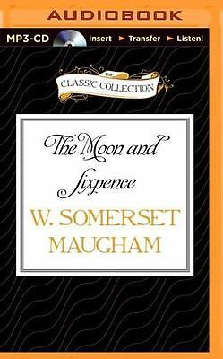 The Moon and Sixpence by W. Somerset Maugham (2015, MP3 CD, Unabridged)
