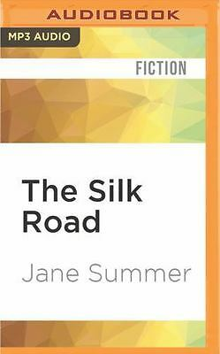 The Silk Road : A Novel by Jane Summer (2016, MP3 CD, Unabridged)