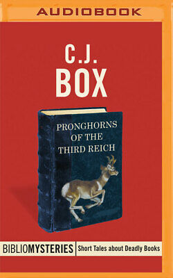 Pronghorns of the Third Reich by C. J. Box (2016, MP3 CD)
