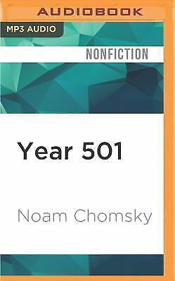 Year 501 : The Conquest Continues by Noam Chomsky (2016, MP3 CD, Unabridged)