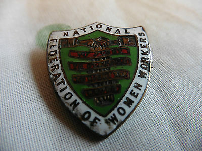Vintage National Federation of Women's Workers Brooch 1906-1921
