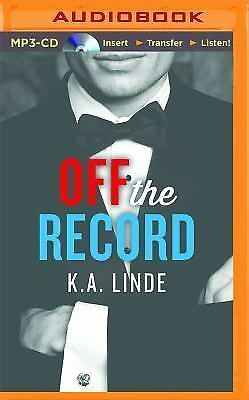 The Record: Off the Record 1 by K. A. Linde (2015, MP3 CD, Unabridged)