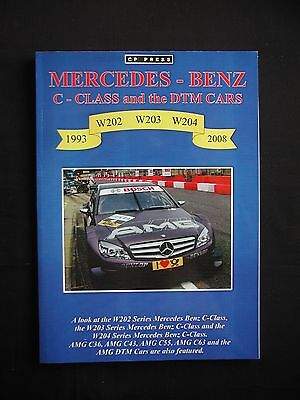 MERCEDES-BENZ C-CLASS and the DTM CARS *CP PRESS* W202 W203 W204 * 1993-2008