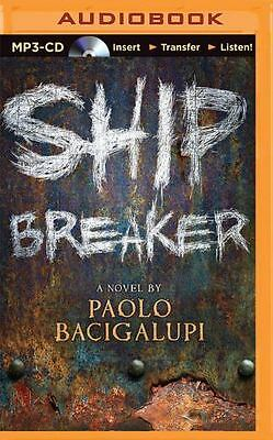 Ship Breaker by Paolo Bacigalupi (2015, MP3 CD, Unabridged)