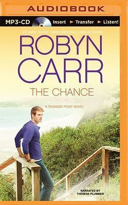 Thunder Point: The Chance 4 by Robyn Carr (2015, MP3 CD, Unabridged)
