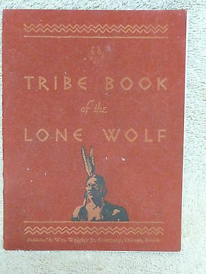 Rare Wrigley's Tribe Book of The Lone Wolf 1932