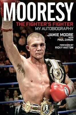 Mooresy - The Fighters' Fighter Book by Moore Jamie Hardback