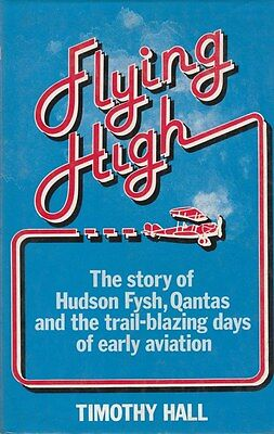 Hudson Fysh, Qantas and the Trail-Blazing Days of Early Aviation in Australia HB