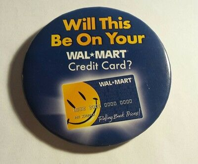 Wal-Mart Will This Be On Your credit card smile button pin pinback save large