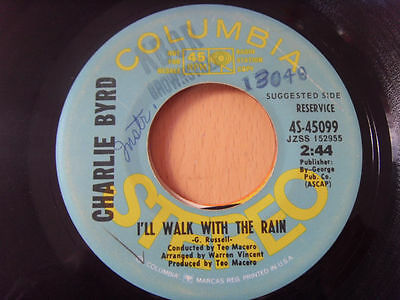 """7"" CHARLIE BYRD I'll walk with the rain - I'll never fall in love PROMO USA"