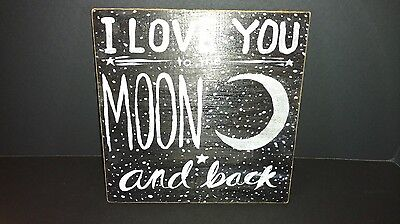 Hand Painted Wooden Sign by Artist Audrey Watkins  - I Love You to the Moon