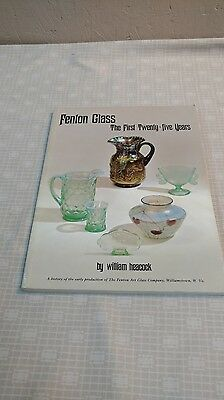 Fenton Glass The First Twenty Five Years by William Heacock Softcover