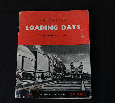 Vintage Victorian Rail Brochure - Nominated Loading Days for Melbourne & Dynon