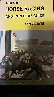 Australian Horse Racing and Punters Guide by Rem Plante