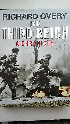 The Third Reich: A Chronicle by Richard Overy (Hardback, 2010)