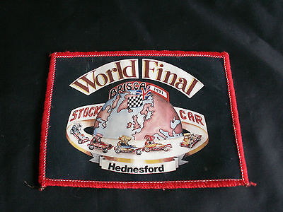 BRISCA STOCK CAR WORLD FINAL HEDNESFORD 1991. Sew on patch/badge
