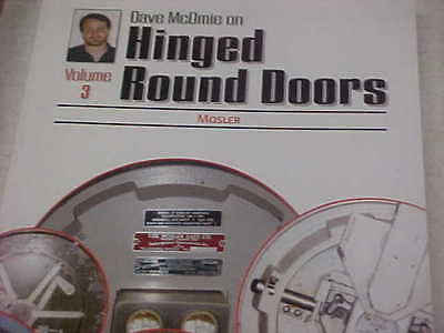 VOL.3 Mosler NEW BOOK hinged Round doors by Dave McOmie, Locksmith,Safe tech.