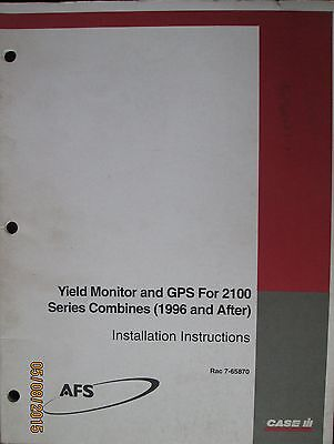 CASE- IH Yield Monitor and GPS For 2100 Series Combines Installation Instruction