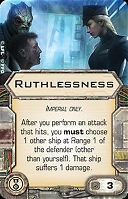 Star Wars X-wing Miniatures RUTHLESSNESS Elite Pilot Talent EPT upgrade card