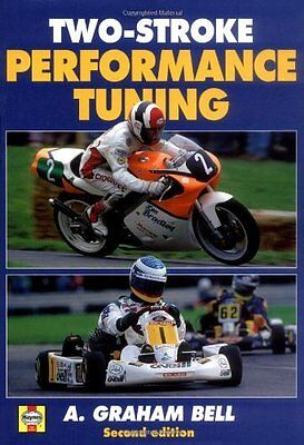 Two-stroke Performance Tuning Book by Bell A. Graham Hardback