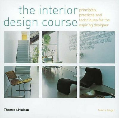 The Interior Design Course Principles Practices By