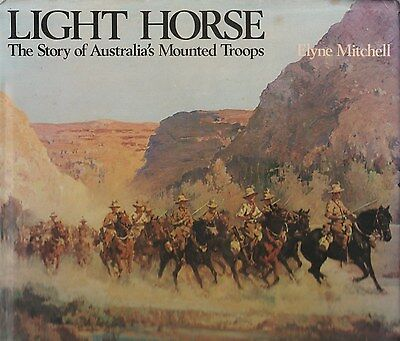 LIGHT HORSE Story of Australia's Mounted Troops WW1 Gallipoli Beersheba BOER