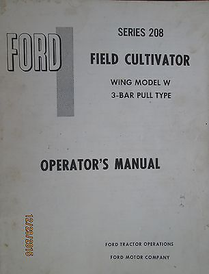 Ford Series 208 Field Cultivator Wing Operator`s Manual Book Factory Original