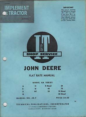 John Deere  I&T Tractor Flat Rate Shop Service Manual Original Manual No. JD 9