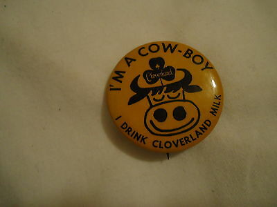 Cloverland Milk I'm a cow-boy pinback button vintage