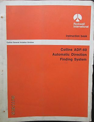 Collins Aviation ADF-60 Automatic Direction Finding System Instruction Book