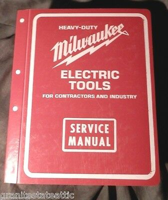 Milwaukee Heavy-Duty Electric Tools Service Manual For Contractors & Industry