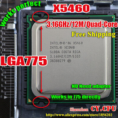 Intel Xeon X5460 for LGA 775 no need adapter 12M Cache, 4x3.16 GHz, 1333 MHz FSB