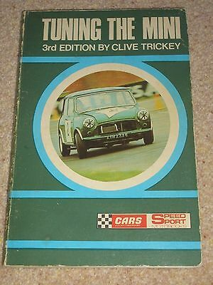 TUNING THE MINI 3rd Edition by Clive Trickey published by Speed Sport 1970