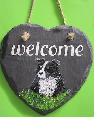 """HAND PAINTED """" Welcome """" Border Collie on a SLATE HEART"""