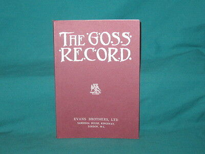 THE GOSS RECORD Edited By J J Jarvis