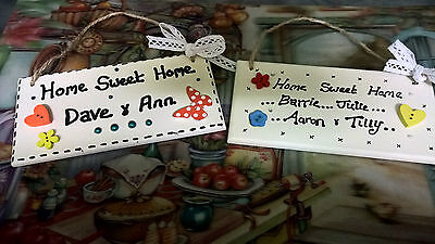 Home Sweet Home, Hand Made Wooden Plaque,can Be Made To Order !any Name Etc!