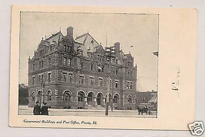 """PEORIA, IL"" - Government Building and Post Office"