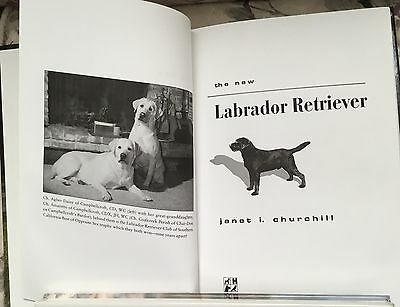 The New Labrador Retriever hardcover dog book Janet Churchill ~ lst edition1995