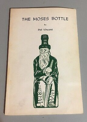 THE MOSES BOTTLE History And Price Guide 1969 Pal Vincent Signed