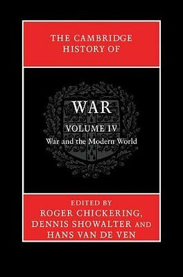 Cambridge History of War: Volume 4 War and the Modern World Book Hardback