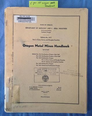 Mining Geology: SW Oregon Metal Mines; Gold, Silver, Copper, Quicksilver +